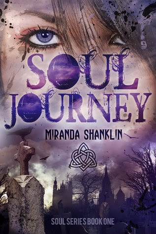 Soul Journey Soul Paranormal Romance Series book 1 by Miranda Shanklin