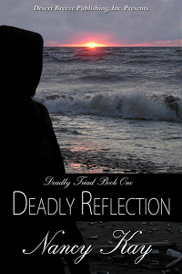 Deadly Reflection by Nancy Kay