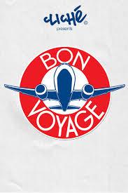 CLICHÉ - Bon Voyage