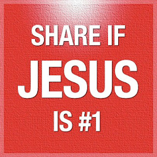 Share if Jesus is #1