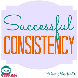 Blog Speak: Successful Consistency