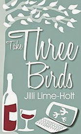 French village diaries book review Take Three Birds Jilli Lime-Holt