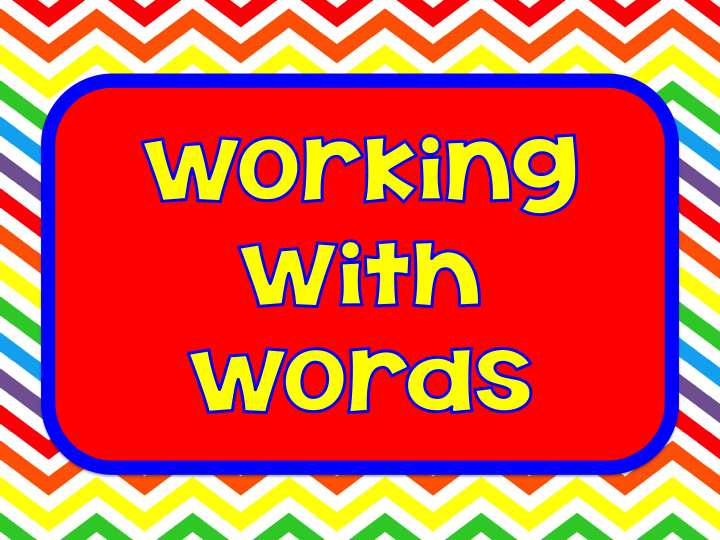 Working with Words - Teach123