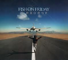 Fish On Friday - Airborne (2012)
