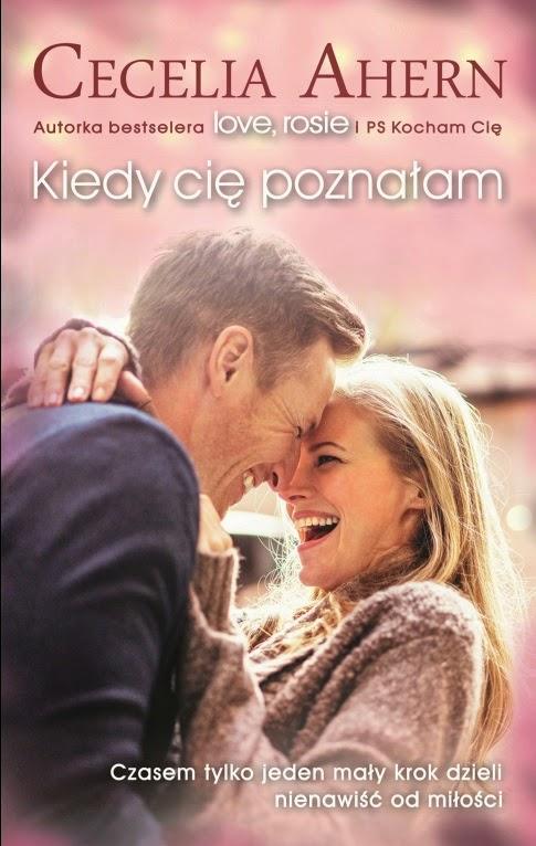 """Najnowsza powieść Cecelii Ahern, autorki bestsellerów """"PS Kocham cię"""" i """"Love, Rosie"""", już niedługo w księgarniach!"""