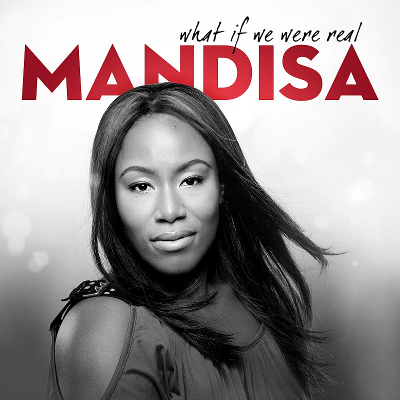 Mandisa - what if we were real 2011 english christian album download