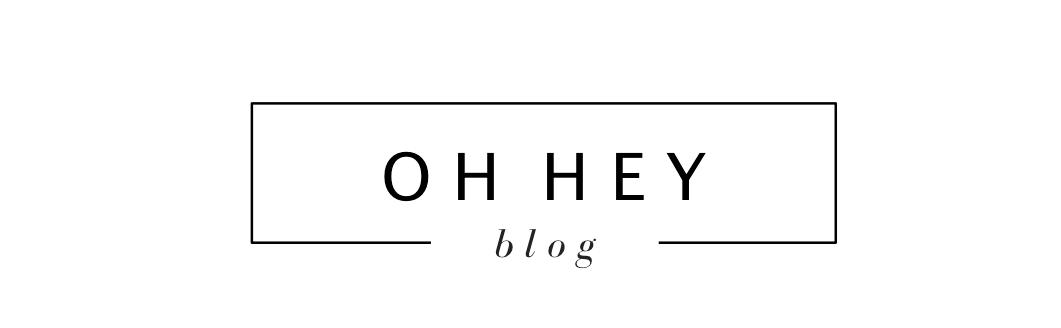Oh Hey! Blog