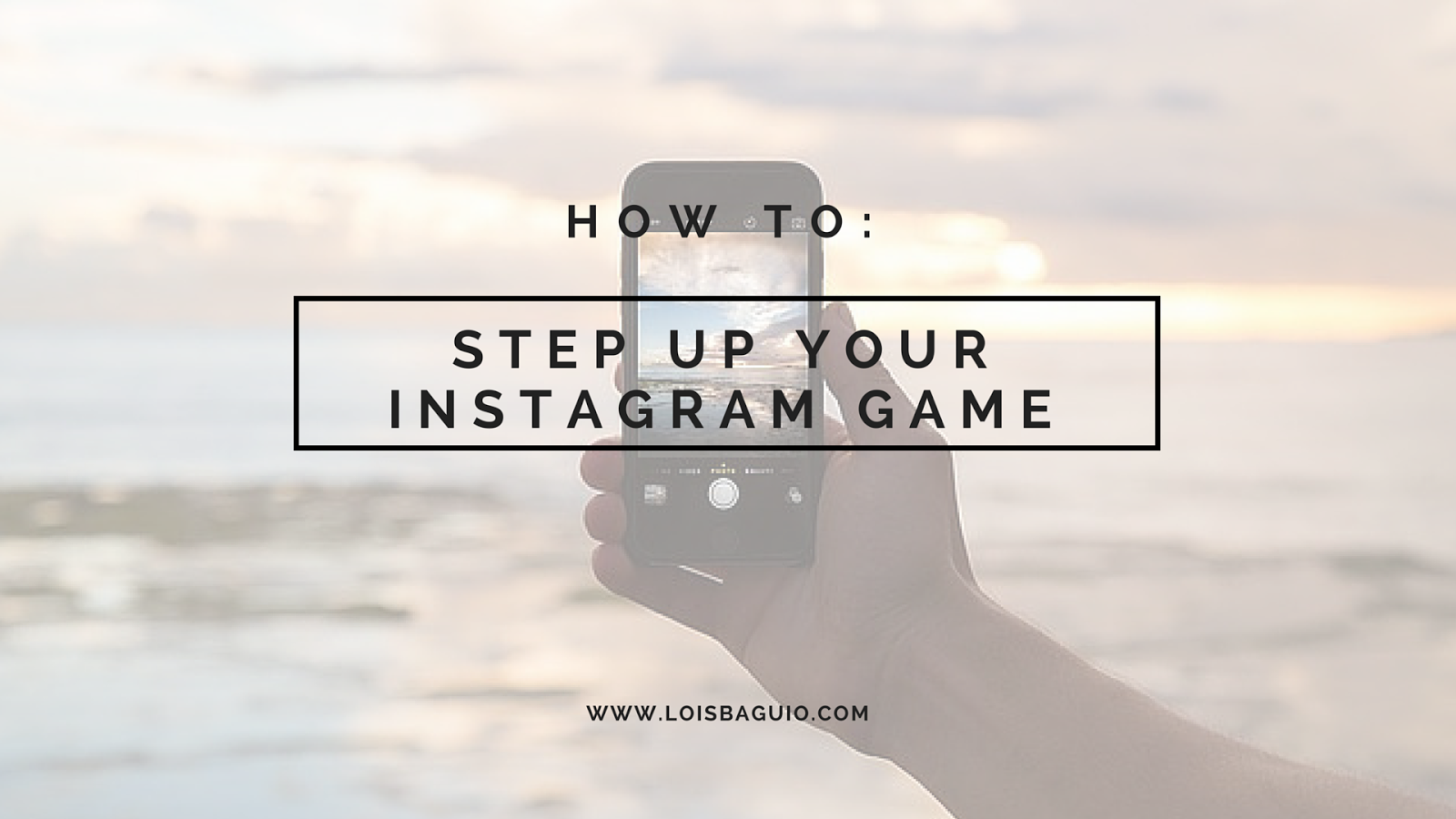 how to step up your instagram game