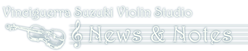Vinciguerra Violin Studio News and Notes