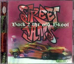 Street Jams – Back 2 The Old Skool Part 2 – Various Artists (1996) (320)