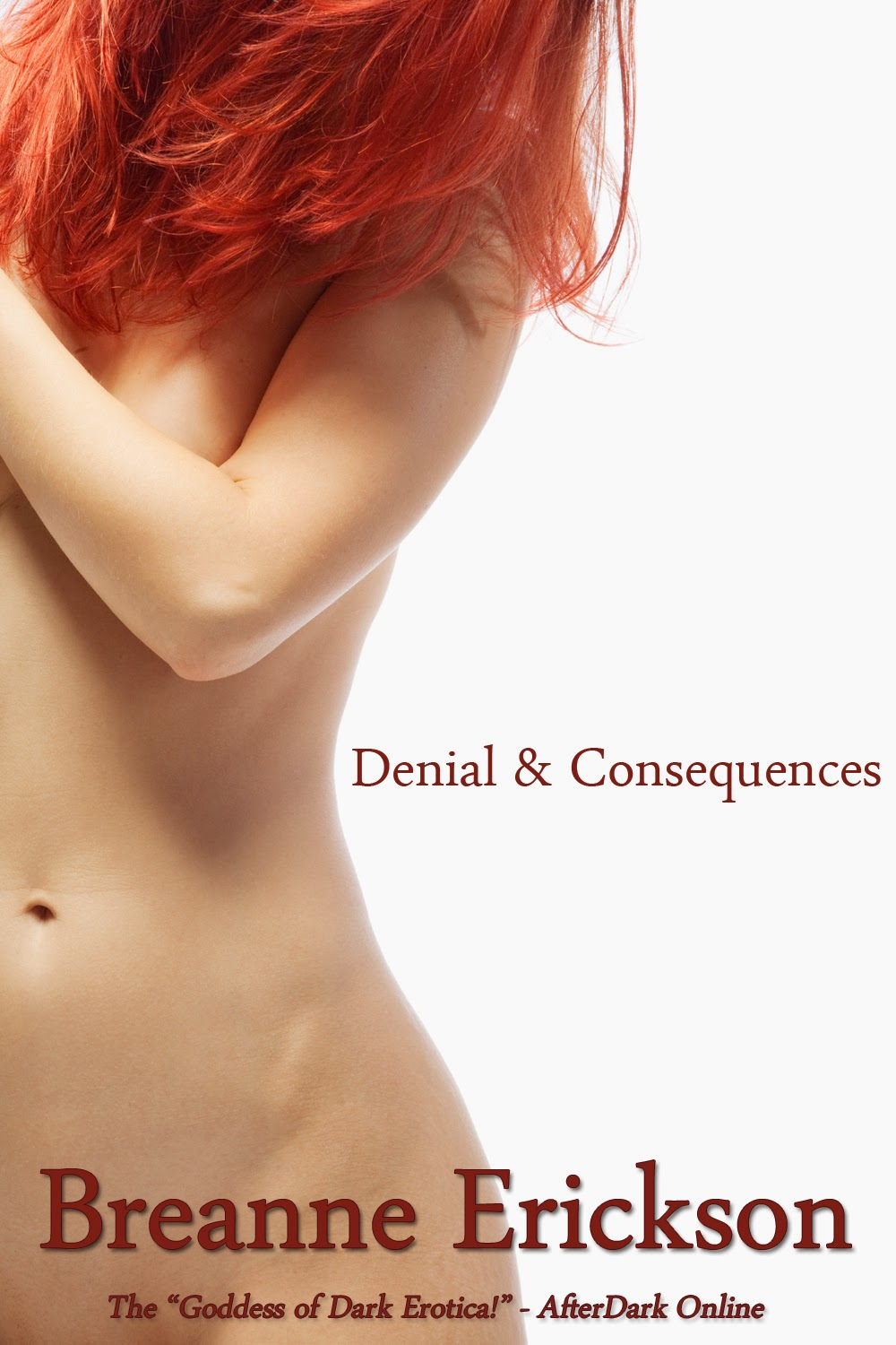 Denial and Consequences