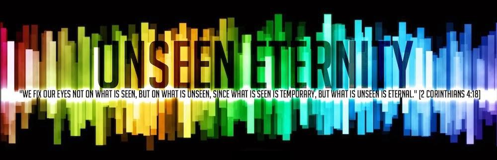 Unseen Eternity