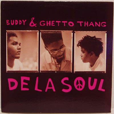 De La Soul – Buddy / Ghetto Thang (VLS) (1989) (320 kbps)