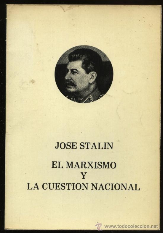 Crítica Marxista-Leninista: Stalin y la cuestión nacional