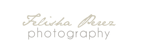 Felisha Perez Photography
