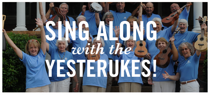 Sing Along with the YesterUkes!