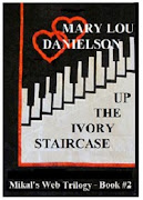 UP THE IVORY STAIRCASE - BOOK #2