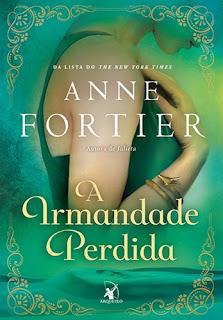 A Irmandade Perdida (Anne Fortier)