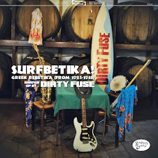 "Dirty Fuse : ""Surfbetika"" 10"" EP : limited Edition Greek Rebetika songs from 1925 - 1938  Click  UP"