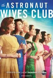 Assistir The Astronaut Wives Club 1 Temporada Dublado e Legendado Online