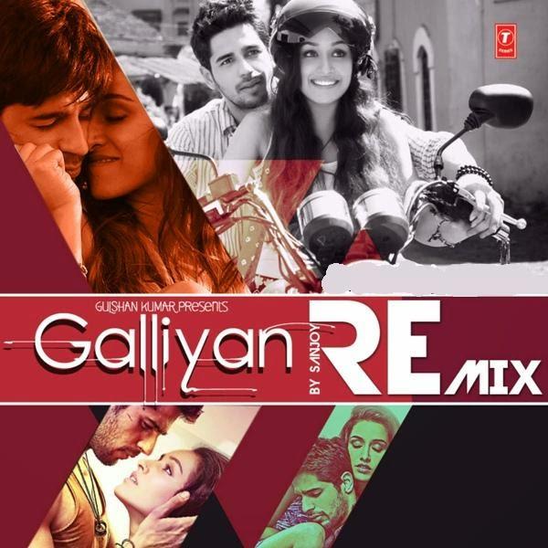 Galliyan (Official Remix)