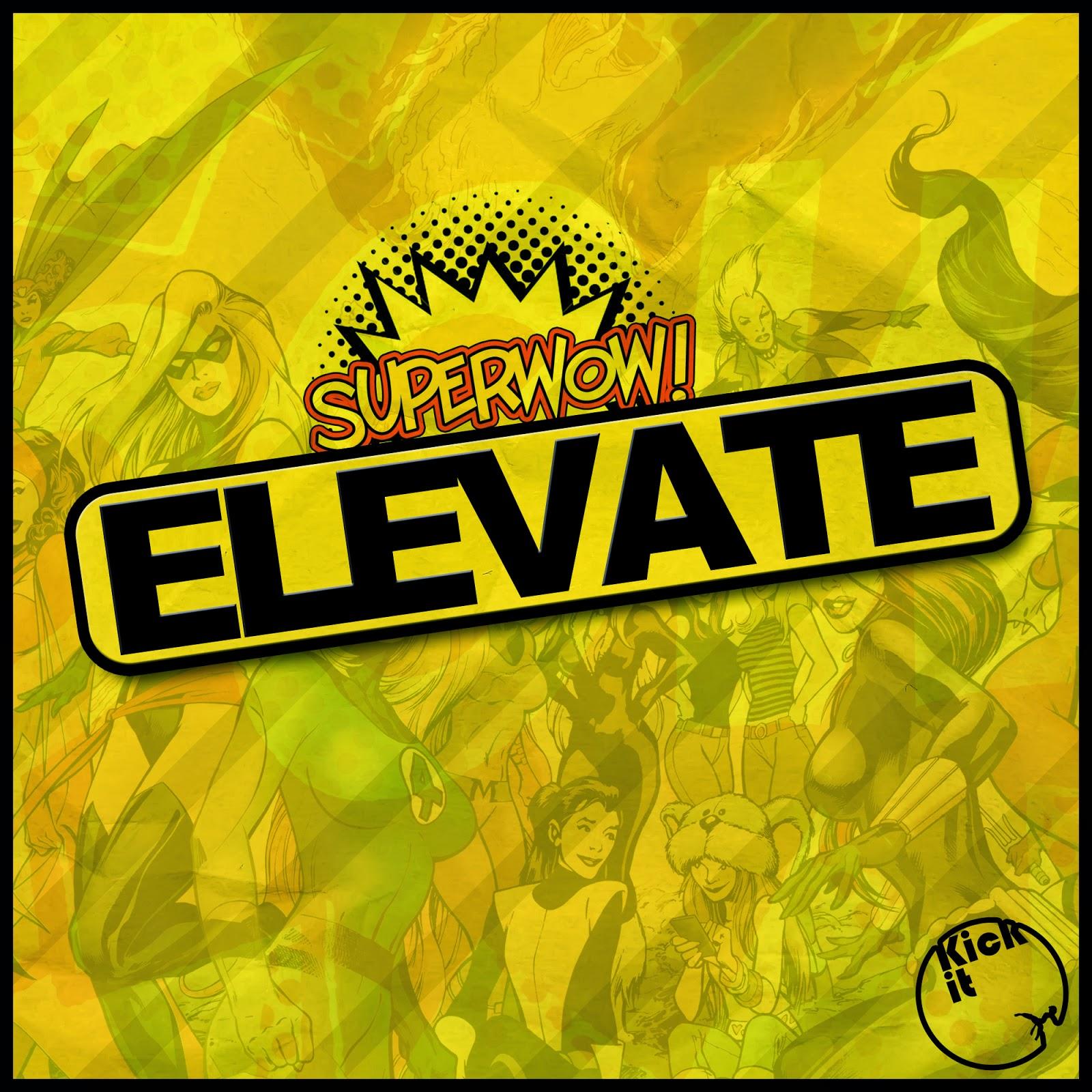 Superwow! - Elevate