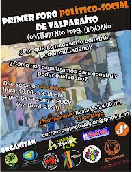 """PRIMER FORO POLÍTICO SOCIAL DE VALPARAÍSO """"CONSTRUYENDO PODER CIUDADANO"""""""