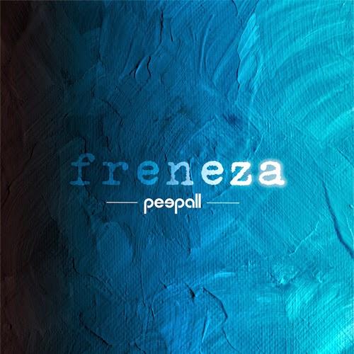 http://peepall.bandcamp.com/album/freneza