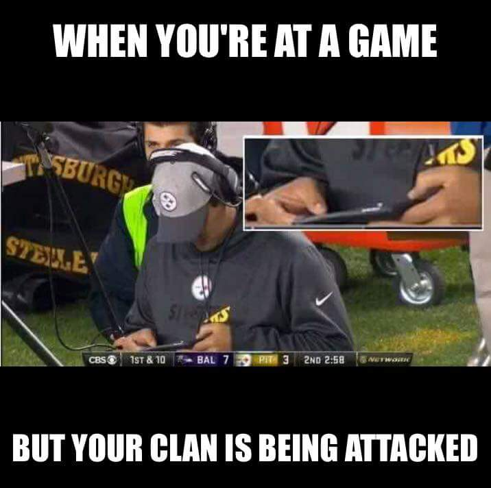 when you're at a game but your clan is being attacked.- #steelershaters #steelerscoach