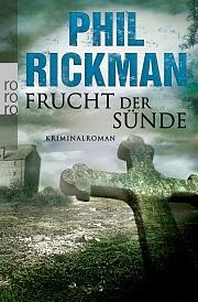 http://www.rowohlt.de/buch/Phil_Rickman_Frucht_der_Suende.2679621.html