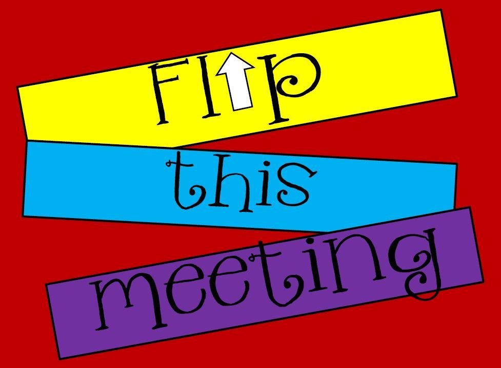 flipped my faculty meeting principal principles