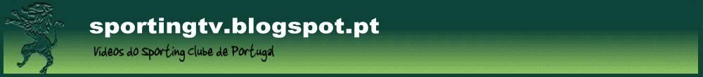 Sporting TV - Blog de apoio e não oficial