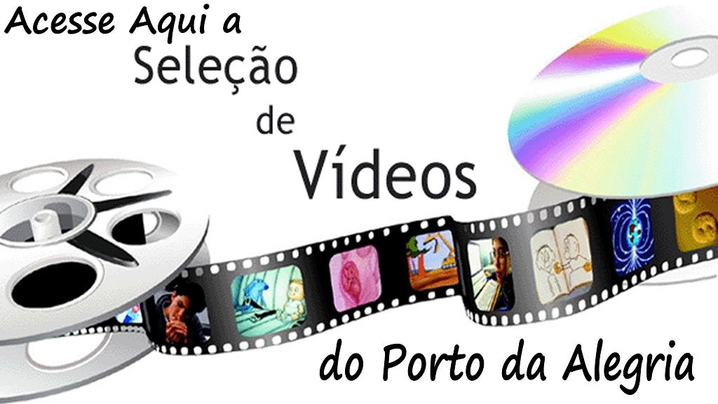 Acesse a Seleção dos Vídeos do Porto