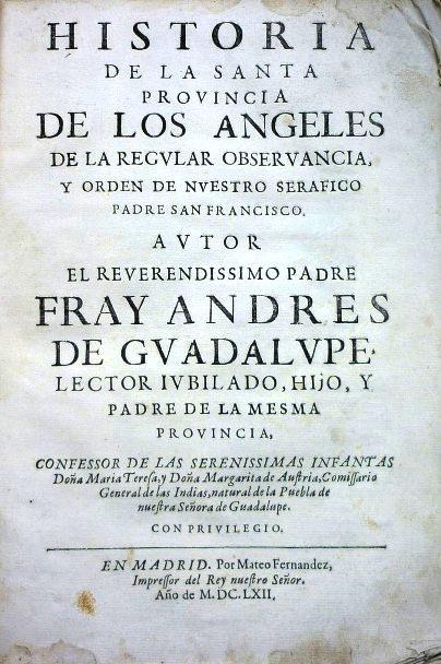 HISTORIA de la SANTA PROVINCIA de los ÁNGELES: