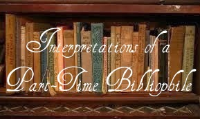 Interpretations of a Part-Time Bibliophile