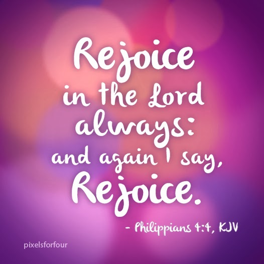 rejoice in the lord quotes quotesgram