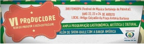 Palmital:VI Produclore - Feira do Produtor e Festa do Folclore