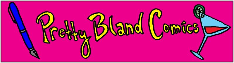 Pretty Bland Comics
