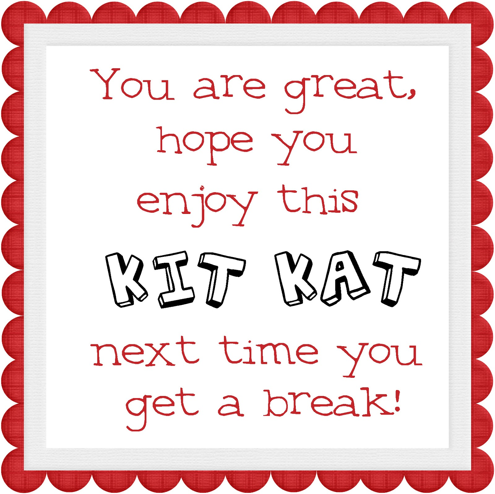 Valentine Candy Sayings Kit Kat