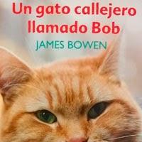 """Reseña de  """"Un gato Callejero llamado Bob"""""""