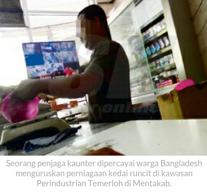 PENGUATKUASA BUTA Dulu benar Indon Berniaga Sekarang BANGLA Tauke Kedai Runcit