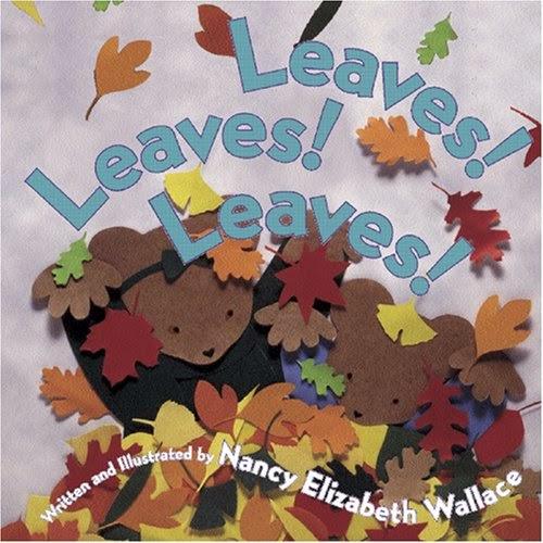 http://www.amazon.com/Leaves-Nancy-Elizabeth-Wallace/dp/0761453792/ref=sr_1_1?ie=UTF8&qid=1443743382&sr=8-1&keywords=leaves+leaves+leaves