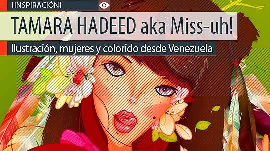 Ilustración y colorido de TAMARA HADEED aka Miss-uh!
