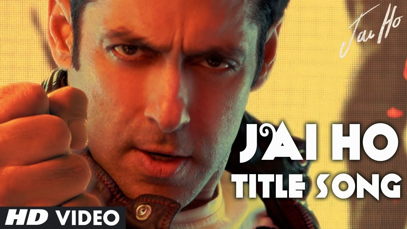 Jai Jai Jai Jai Ho (Title Song) - Jai Ho (2014) HD Video Watch online