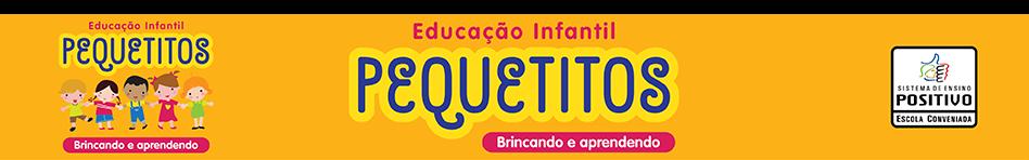 Pequetitos - Escola de Educação Infantil