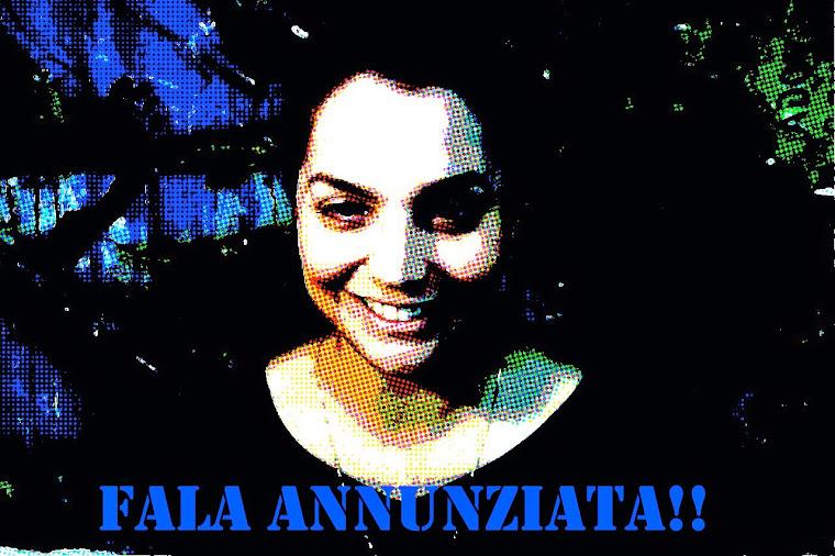 Fala Annunziata !!