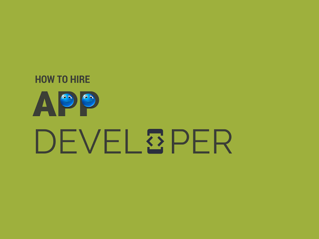 10 Things To Consider Before You Hire An App Developer