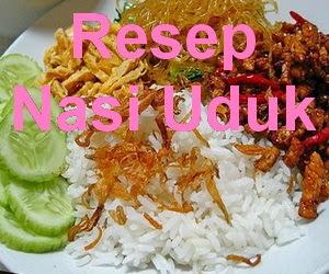 Resep Nasi Uduk Enak dan Gurih Komplit