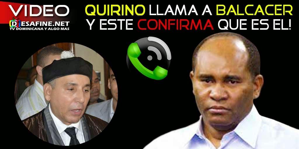 http://www.desafine.net/2015/02/quirino-llama-carlos-balcacer-y-confirma-que-es-el-y-no-un-impostor.html