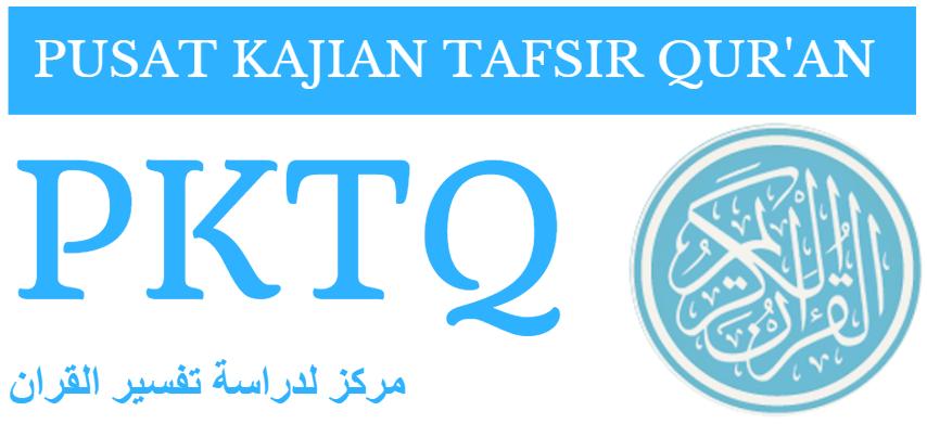 PKTQ - Pusat Kajian Tafsir Quran